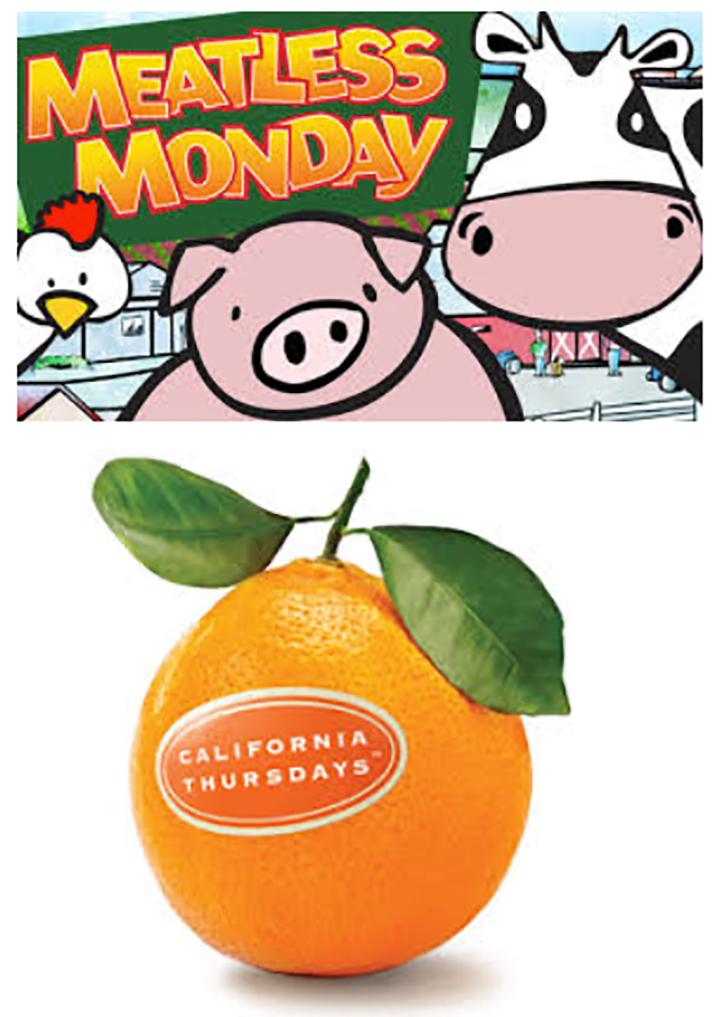 Meatless Mondays vs. California Fresh Thursdays